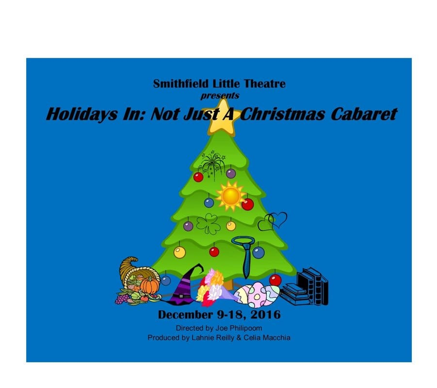 Holidays In: Not Just a Christmas Cabaret - Smithfield Little Theatre